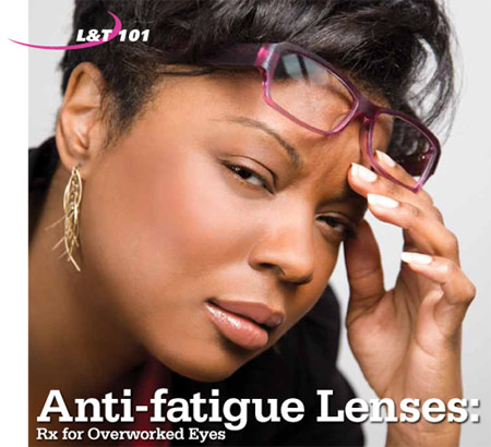 Anti Fatigue Lenses Rx For Overworked Eyes